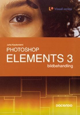 Photoshop Elements 3 - bildbehandling