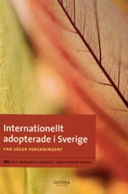 Internationellt adopterade i Sverige