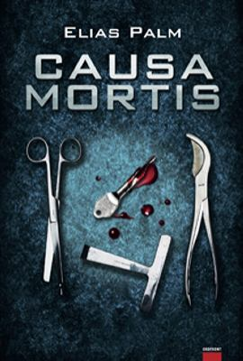 Causa mortis / Elias Palm