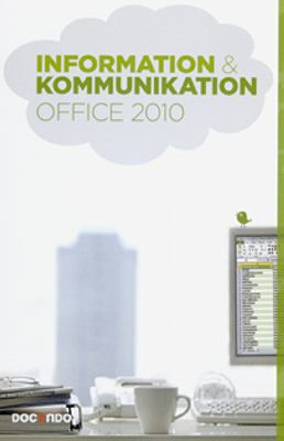 Information & kommunikation Office 2010
