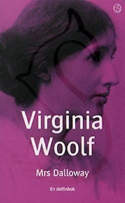 Mrs Dalloway / Virginia Woolf ; översättning: Else Lundgren.