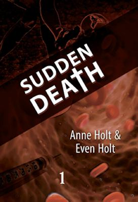 Sudden death: D. 1