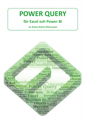 Power Query - för Excel och Power BI / av Anna-Karin Petrusson.