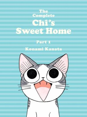 The complete Chi's sweet home: part 1