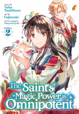 The Saint's Magic Power Is Omnipotent: Volume 2