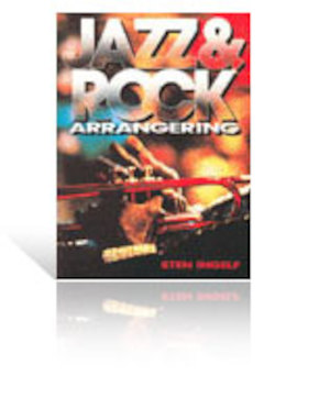 Jazz & rock arrangering / Sten Ingelf