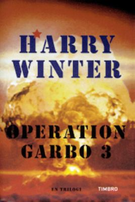 Operation Garbo: 3, Upplösningen