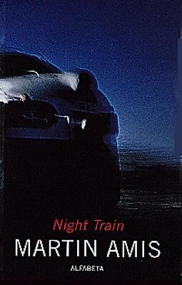 Night train / Martin Amis ; till svenska av Einar Heckscher.
