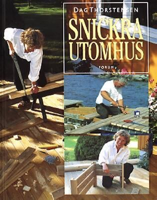 Snickra utomhus